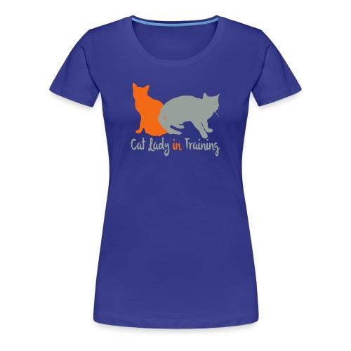 Cat Lady In Training - Women's Premium T-Shirt