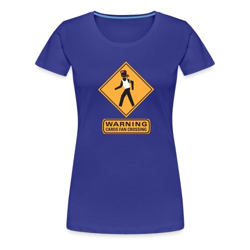 Cards Fan Crossing - Women's Premium T-Shirt