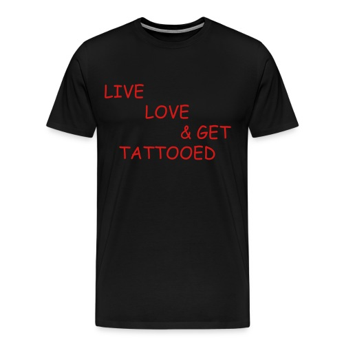 Live Love Tattoo - Men's Premium T-Shirt