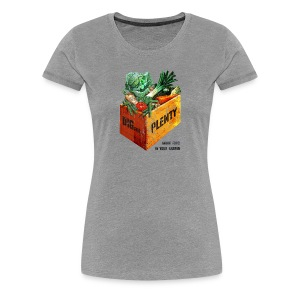 Dig for Plenty Women's Tee - Women's Premium T-Shirt