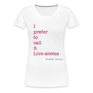 Liveabetes - Female Pink Words - Women's Premium T-Shirt