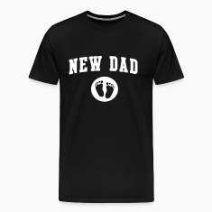 New Dad Baby Feet T-Shirts