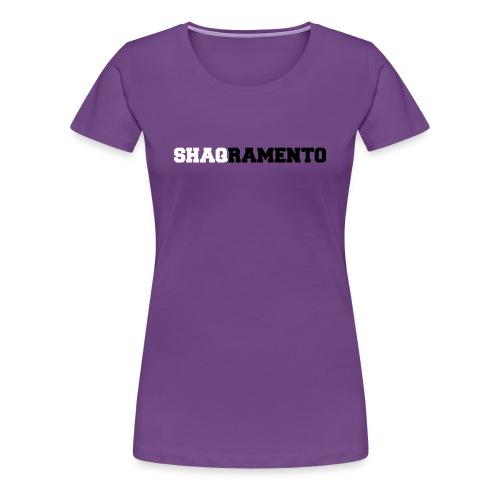 Shaqramento - Women's Premium T-Shirt
