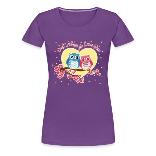 owl always love you - Women's Premium T-Shirt