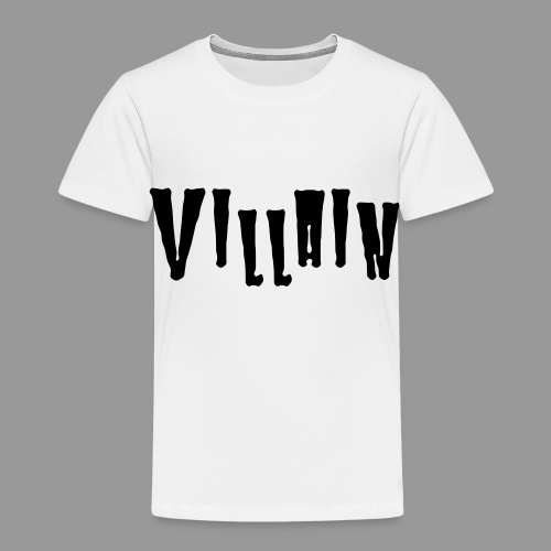 Villain - Toddler Premium T-Shirt
