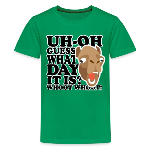 Camel Hump Day, Guess What Day It Is?!? - Kids' Premium T-Shirt