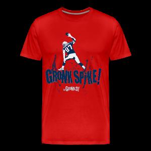 Gronk Spike - Men's Premium T-Shirt