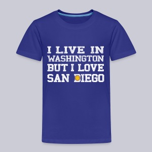 Live Washington Love San DIego - Toddler Premium T-Shirt