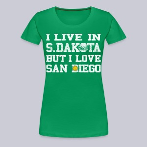 Live South Dakota Love San Diego - Women's Premium T-Shirt