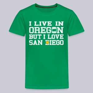 Live Oregon Love San Diego - Kids' Premium T-Shirt