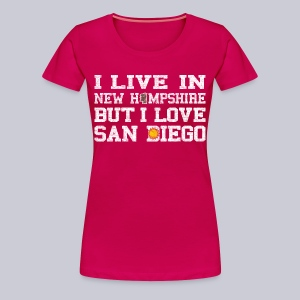 Live New Hampshire Love San Diego - Women's Premium T-Shirt