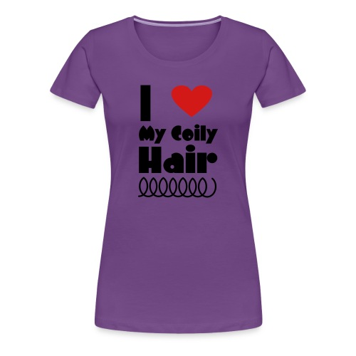I love my coilly hair - Women's Premium T-Shirt