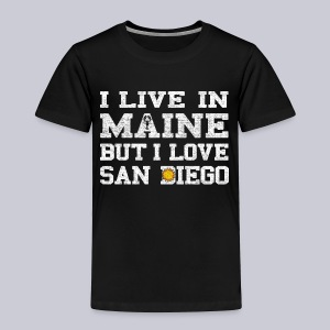 Live Maine Love San Diego - Toddler Premium T-Shirt