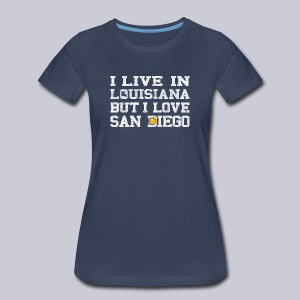 Live Louisiana Love San Diego - Women's Premium T-Shirt