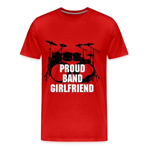 proud band girlfriend - Men's Premium T-Shirt