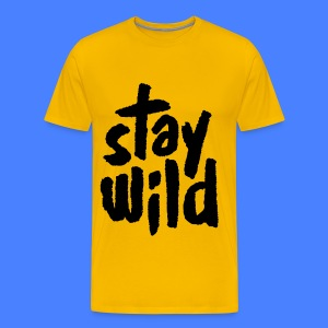 Stay Wild T-Shirts - Men's Premium T-Shirt