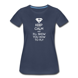 INFJ ~ Keep Calm and I'll Show You How to Fly Women's T-shirt - Women's Premium T-Shirt