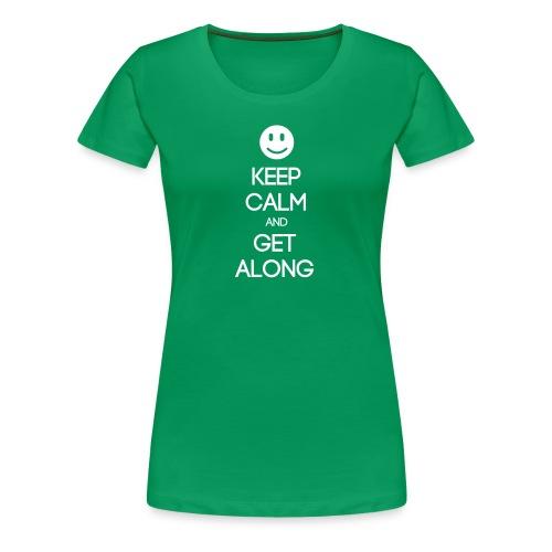 ENFJ ~ Keep Calm and Get Along Woman's T-shirt - Women's Premium T-Shirt