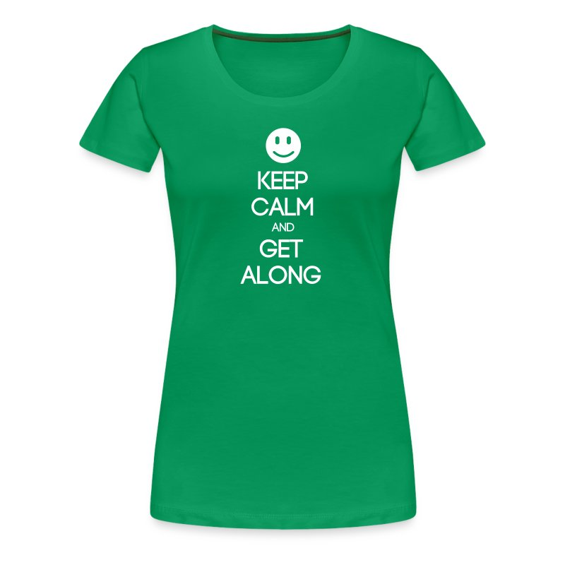 ENFJ ~ Keep Calm and Get Along Woman's T-shirt - Women's Premium T-Shirt