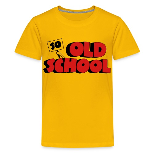 So Old School - Kids' Premium T-Shirt