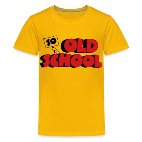 So Old School - Kids' Premium T-Shirt