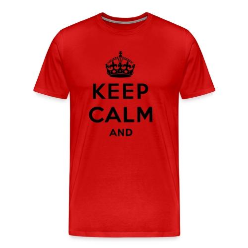 Keep Calm And red Tshirt - Men's Premium T-Shirt