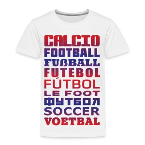 Soccer Languages Toddler  T-Shirt - Toddler Premium T-Shirt
