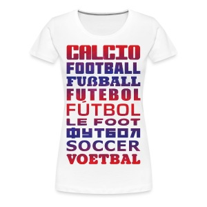 Soccer Languages Women's T-Shirt - Women's Premium T-Shirt