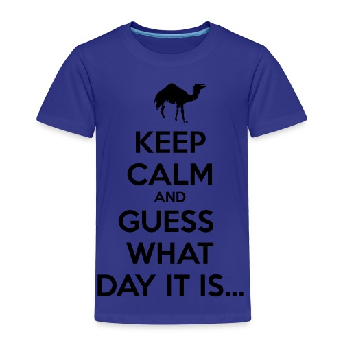 Hump Day Camel - Toddler Premium T-Shirt