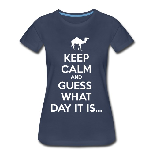 Hump Day Camel - Women's Premium T-Shirt