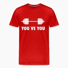 you vs you - for cross fit T-Shirts