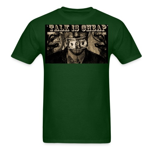 Talk Cheap - Men's T-Shirt