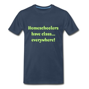 Homeschoolers have class...everywhere! Child - Men's Premium T-Shirt