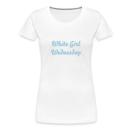 White girl Wednesday - Women's Premium T-Shirt