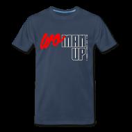 T-Shirts ~ Men's Premium T-Shirt ~ WoMan Up 3XL/4XL T-shirt