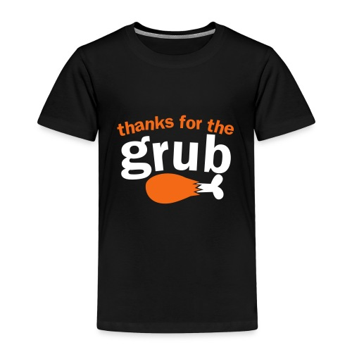 Just Plain Grubby - Toddler Premium T-Shirt