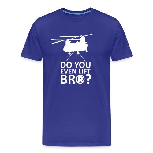 Do You Even Lift? - Wargame: AirLand Battle - Men's Premium T-Shirt