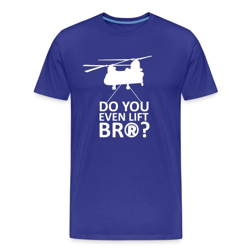 Do You Even Lift? - Wargame: AirLand Battle - Men's Premium T-Shirt