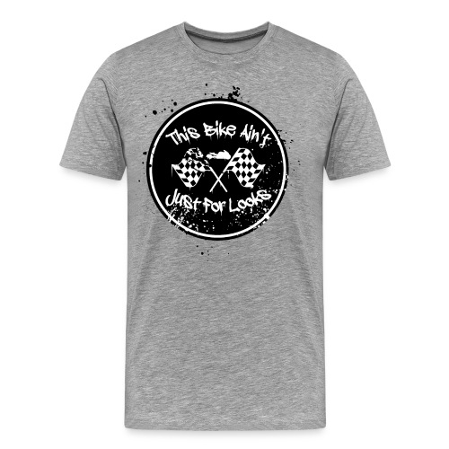 S&S JUST FOR LOOKS - Men's Premium T-Shirt