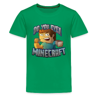 Kids' Shirts ~ Kids' Premium T-Shirt ~ DO YOU EVEN MINECRAFT?