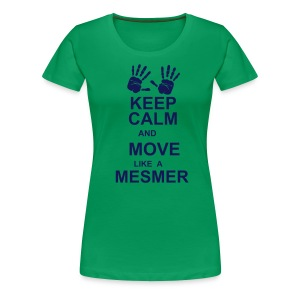 Move Like A Mesmer - Lost Girl - Women's Premium T-Shirt