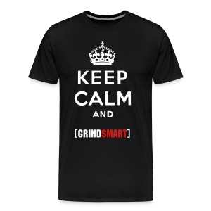 Men's Keep Calm and grind Smart Tee - Men's Premium T-Shirt