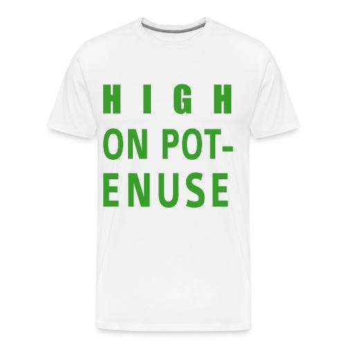 Men's Premium T-Shirt - school,potenuse,pot,peele,marijuana,key,iglesias,high on,high,drugs