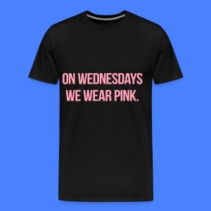 On Wednesdays We Wear Pink T-Shirts - Men's Premium T-Shirt