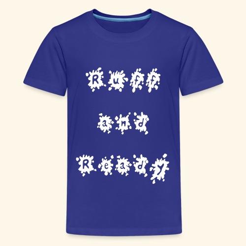 Ruff and Ready - Kids' Premium T-Shirt