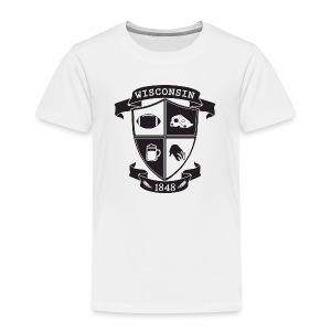 A Wisconsin Crest - Toddler Premium T-Shirt