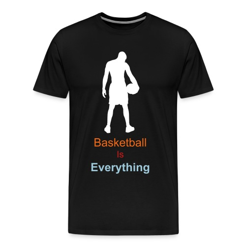 Basketball is everything  - Men's Premium T-Shirt