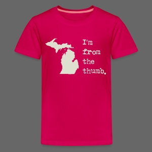 I'm From the Thumb - Kids' Premium T-Shirt