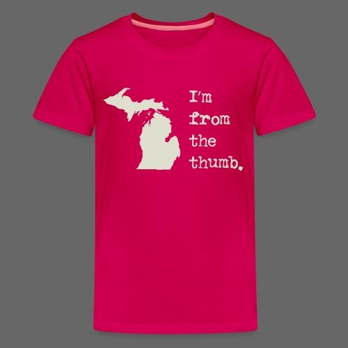 I'm From the Thumb - Kids' Premium T-Shirt