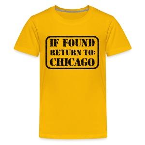 If Found Return To Chicago - Kids' Premium T-Shirt